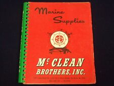 1974 MCCLEAN BROTHERS MARINE SUPPLIES CATALOG - NICE DIAGRAMS & PHOTOS - KD 100