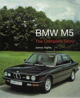 BMW M5 - The Complete Story (E28 E34 E39 E60 E61 F10 V8 V10 Turbo) Buch book