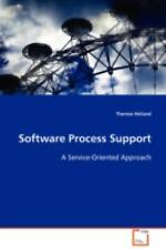 Software Process Support : A Service-Oriented Approach by Therese Helland...