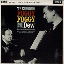 "PETER PEARS & BENJAMIN BRITTEN THE FOGGY FOGGY DEW RARE 7"" EP 1961 Near mint!!!"