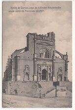 Ak von den Franzosen zerstörte Kirche Servon France 1 Wk IWW !