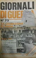 GIORNALI DI GUERRA N.73 LA LIBERAZIONE DI ROMA