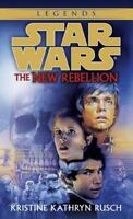 The New Rebellion (Star Wars) by Kristine Kathryn Rusch