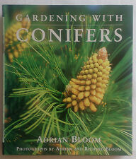 ADRIAN-RICHARD BLOOM.GARDENING WITH CONIFERS.1ST H/B D/J 2001.COLOUR PHOTOS