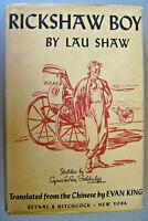 Rickshaw Boy by Lau Shaw 1945 Hardcover 1st Edition English Translation E. King