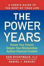 The Power Years: A User's Guide to the Rest of Your Life - Paperback - VERY GOOD