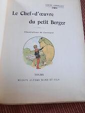 LE CHEF - D'OEUVRE DU PETIT BERGER ILLUSTRATIONS DE Lerouard  ( ref 49 )