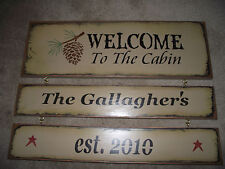 Personalized WELCOME TO THE CABIN wood sign  primitive w/pine cone