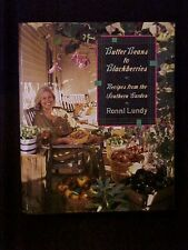 Butter Beans to Blackberries, Recipes from the Southern Garden SIGNED