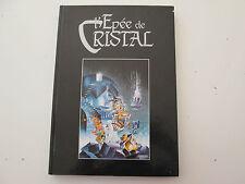 L'EPEE DE CRISTAL L'INTEGRALE EO1995 TBE CRISSE GOUPIL