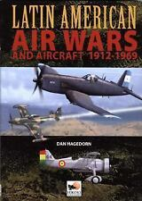 Latin American Air Wars and Aircraft, 1912-1960 by Dan Hagedorn Reference Book
