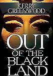 Out of the Black Land by Kerry Greenwood   AUDIO BOOK ON CD