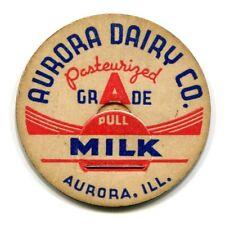 Aurora Dairy Co IL Milk Bottle Cap Kane DuPage Kendall Will County Illinois Ill