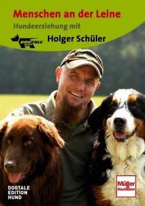 Menschen an der Leine DVD Hundeerziehung Holger Schüler Hundeschule Training