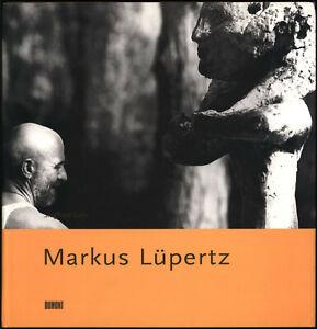 Siegfried Gohr: Markus Lüpertz. (2001). Mit signierter Farbzeichnung.