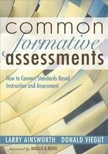 Common Formative Assessments : How to Connect Standards-Based Instruction