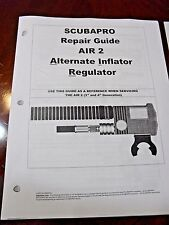 ScubaPro Air II 2nd, 3rd and 4th generation Repair Guide with instructions