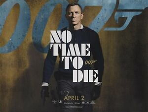 """NO TIME TO DIE repro UK teaser quad poster 30x40"""" JAmazing quality James Bond"""