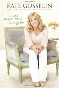 I Just Want You to Know Letters to My Kids on Love, Faith & Family Kate Gosselin