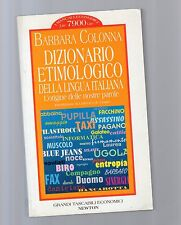dizionario etimologico della lingua italiana - barbara colonna -