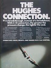 10/1972 PUB HUGHES AIRCRAFT C-21 CONNECTOR FLEX CIRCUITRY ORIGINAL AD