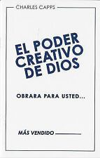 El Poder Creativo de Dios Obrara Para Usted (God's Creative Power Will Work for