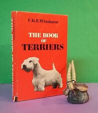CGE Wimhurst: The Book Of Terriers/terriers/dogs/history/breeding/showing/ref.