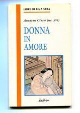 Anonimo Cinese DONNA IN AMORE La Spiga Meravigli 1993 Libri di una sera