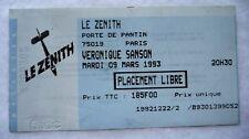 """ANCIEN BILLET DE CONCERT """"VERONIQUE SANSON"""" PARIS / 1993 / USED TICKET PLACE"""