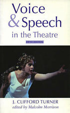 Voice and Speech in the Theatre (Stage and Costume), Good Condition Book, Turner