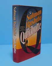 QUICHOTTE BY SALMAN RUSHDIE, SIGNED