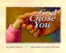 God Chose You by Julie Dietrich (2000, Hardcover)