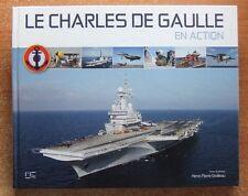 PORTE-AVIONS / LE CHARLES DE GAULLE EN ACTION - H.-P. GROLLEAU - MILITARIA
