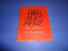 LES CAHIERS DE LA PLEÏADE PRINTEMPS 1948.EX N°1 / 4000.GALLIMARD.