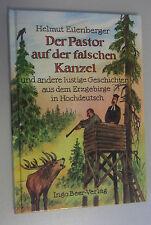 """Der Pastor aus der Falschen Kanzel"""" Geschichten aus dem Erzgebirge Hochdeutsch"""