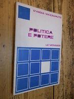 Politica e potere di D'Asdia Mazzamuto Le Monnier  1977 L7