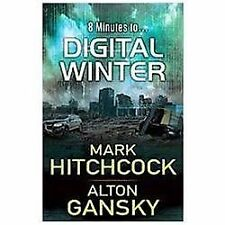 Digital Winter by Mark Hitchcock and Alton Gansky (2012, Paperback)