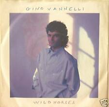 "GINO VANNELLI ""WILD HORSES"" 7' Germany mint"
