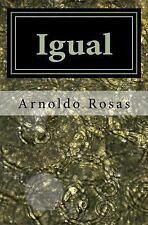 Igual by Arnoldo Rosas (2013, Paperback)