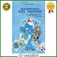 Libro CAMPIONI DEL MONDO francobolli dei Mondiali di Calcio World Cup filatelia