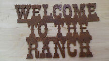 Rusted Metal Welcome To The Ranch Sign/Cabin decor/Home decor/Western/Cowboy