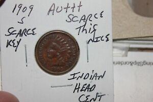 1909-S   KEY    AU+++  INDIAN HEAD CENT