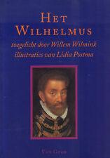 HET WILHELMUS (TOEGELICHT DOOR WILLEM WILMINK)