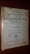 GEOGRAPHIE DU DEPARTEMENT DU NORD - B. Marcel 1907 - Nord - Pas-de-Calais