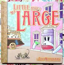 Little and Large by Tony Millionaire c2005 Sock Monkey VGC Hardcover