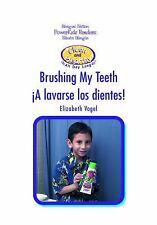 A Lavarse los Dientes/Brushing My Teeth (Limpieza y Salud Todo el Dia)-ExLibrary