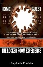 USED (LN) The Locker Room Experience: For the Struggling Athlete & Coach, & Tips