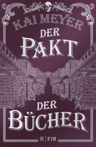 Der Pakt der Bücher (Mängelexemplar)|Kai Meyer|Gebundenes Buch|Deutsch