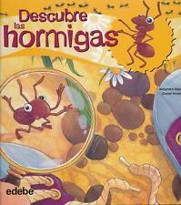 Descubre las hormigas (Spanish Edition)