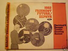 1982 FairmontFutura/Zephyr Electrical and Vacuum Manual